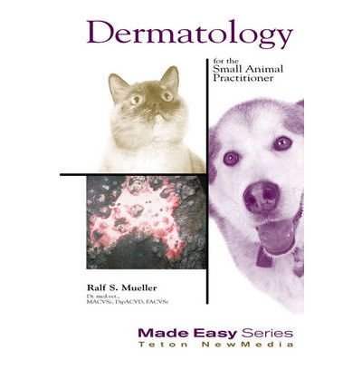[(Dermatology for the Small Animal Practitioner: Book and CD-Rom)] [Author: Ralf S. Mueller] published on (September, 2000)