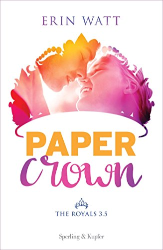 Paper Crown: The Royals #3.5 (The Royals (versione italiana))