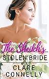 The Sheikh's Stolen Bride (The Sheikhs' Brides Book 2)
