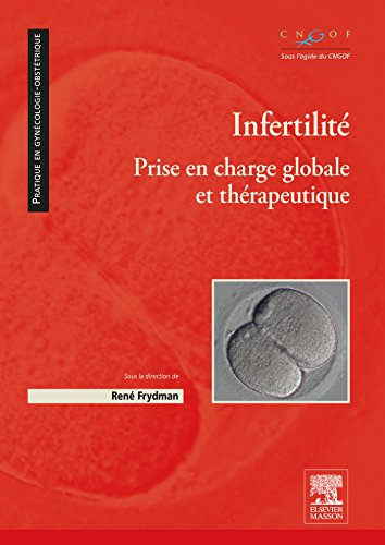 Infertilit: Prise en charge globale et thrapeutique
