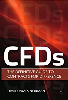 CFDs: The Definitive Guide to Contracts for Difference de [Norman, David James]