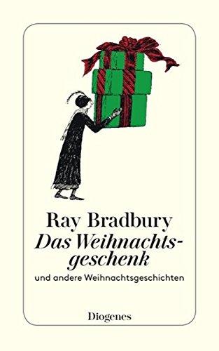 Buchseite und Rezensionen zu 'Das Weihnachtsgeschenk: und andere Weihnachtsgeschichten (detebe)' von Ray Bradbury