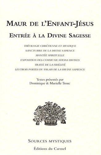 Entrée à la Divine Sagesse