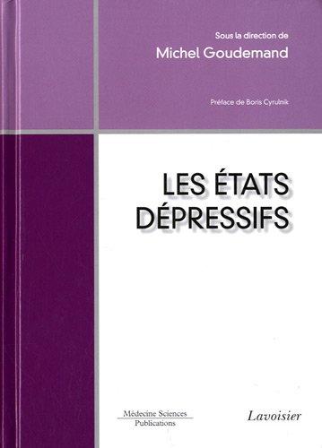 Les états dépressifs par Michel Goudemand