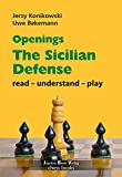 Openings - Sicilian Defense: read - unterstand - play (read - understand - play)