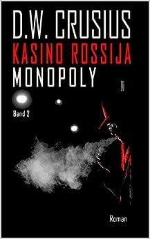 Kasino Rossija (2): Monopoly (German Edition) by [Crusius, D.W.]