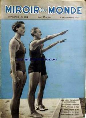 MIROIR DU MONDE [No 392] du 03/09/1937 - AUX JEUX OLYMPIQUES UNIVERSITAIRES... MELLE DAUMERLANG CHAMPIONNE ALLEMANDE VICTORIEUSE EN PLONGEONS. MELLE ANDREE FRANCAISE QUI PRIT LA DEUXIEME PLACE. par Collectif