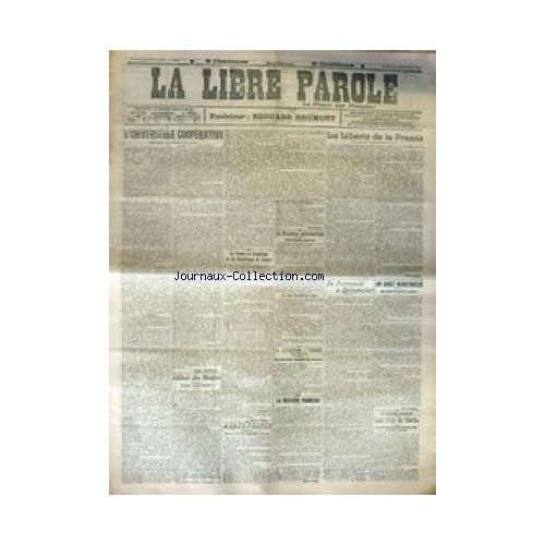 LIBRE PAROLE (LA) du 15/12/1916 - L'UNIVERSITE COOPERATIVE - LA LIBERTE DE LA PRESSE - DE POKROVSKI A SPITZMULLER - LA RETRAITE ROUMAINE.
