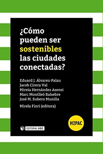 ¿Cómo pueden ser sostenibles las ciudades conectadas? (H2PAC)
