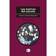 Las espinas del pasado par  Antonio Sánchez Bejarano