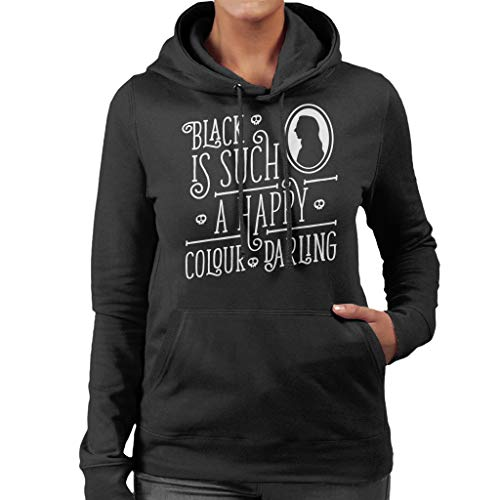 Black is Such A Happy Colour Darling Morticia Addams Family Women's Hooded Sweatshirt (Und Addams Gomez Morticia)