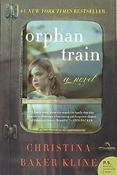 Orphan Train: Novel by Christina Baker Kline (2013-04-02)