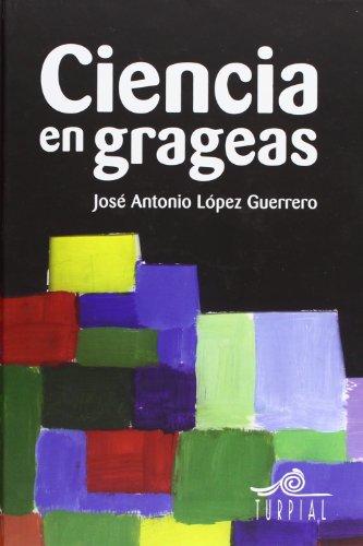 Descargar Libro Ciencia en grageas (Mirador) de Jose Antonio Lopez Guerrero