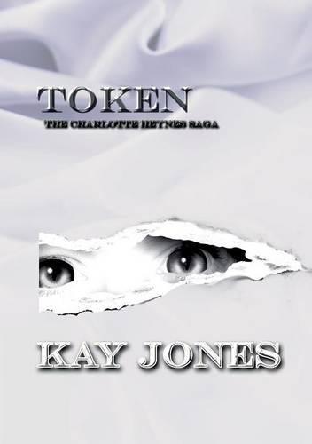 token-the-charlotte-heynes-saga