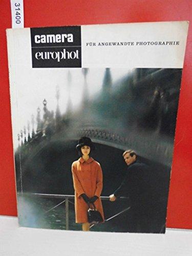 camera - europhot . Internationale Monatszeitschrift für Photographie und Film . April 1963 , Nr. 5 . 42. Jahrgang
