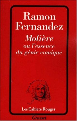 Molière ou l'essence du génie comique par Ramon Fernandez