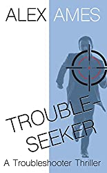 Troubleseeker (Troubleshooter Series Book 3) (English Edition)