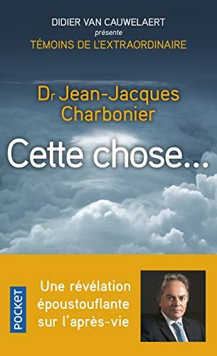 Cette chose... par Jean-Jacques CHARBONIER