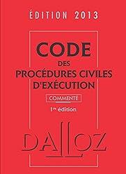 Code des procédures civiles d'exécution 2013, commenté - 1ère édition