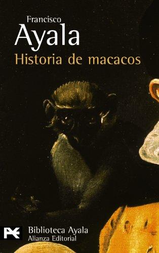 Historia de macacos y otros relatos (El Libro De Bolsillo - Bibliotecas De Autor - Biblioteca Ayala)