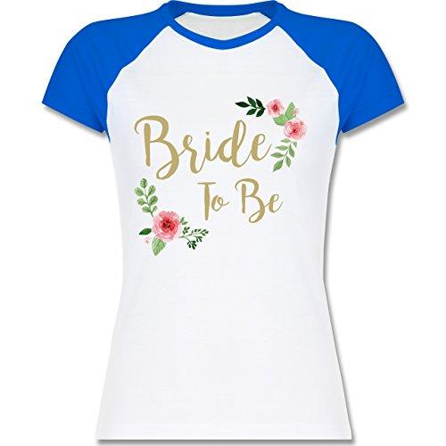Shirtracer JGA Junggesellinnenabschied - Bride to Be - Zweifarbiges Baseballshirt/Raglan T-Shirt für Damen Weiß/Royalblau