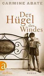 Der Hügel des Windes: Roman (German Edition)
