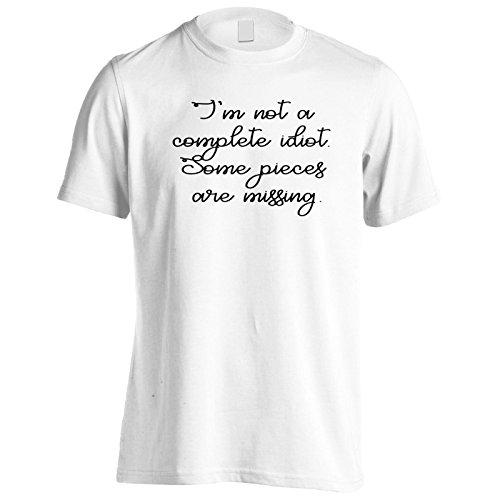 Non Sono Un Idiota Completa. Mancano Alcuni Pezzi. Uomo T-shirt k108m White