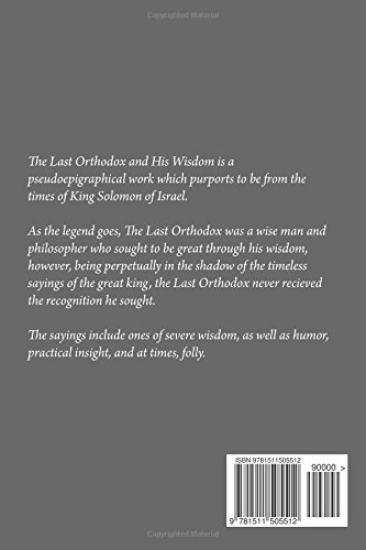 The Last Orthodox and His Wisdom