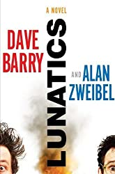 Lunatics Barry, Dave ( Author ) Jan-10-2012 Hardcover