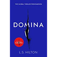 Domina: More dangerous. More shocking. The thrilling new bestseller from the author of MAESTRA