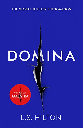 Domina-More-dangerous-More-shocking-The-thrilling-new-bestseller-from-the-author-of-MAESTRA-Maestra-2