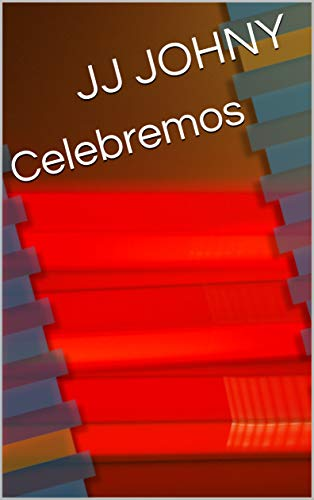 Celebremos (Galician Edition) por JJ JOHNY