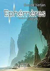 Ephémères: Tome 2 - Oleyn (Elixir of Stardust)