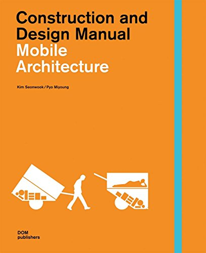 Mobile Architecture: Construction and Design Manual by Kim Seonwook (15-Mar-2012) Hardcover