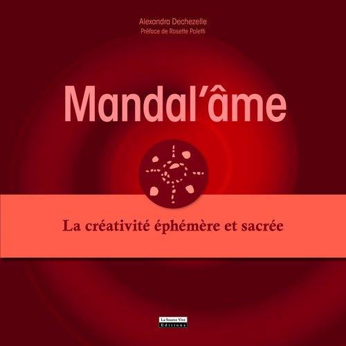 Mandal'âme. La créativité éphémère et sacrée d'occasion  Livré partout en Belgique