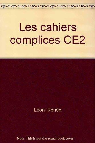 Les cahiers complices, CE2