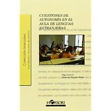 Cuestiones De Autonomía En El Aula De Lenguas Extranjeras (Manuales (horsori))