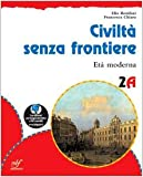 Civiltà senza frontiere. Con materiali per il docente. Per la Scuola media: 2