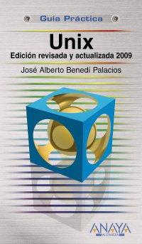 Unix. Edición revisada y actualizada 2009 (Guías Prácticas)