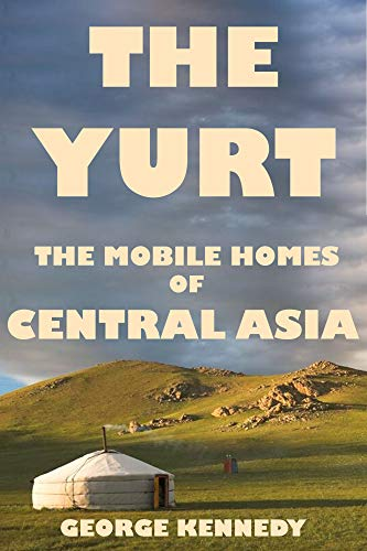 Homes of Central Asia (English Edition) ()