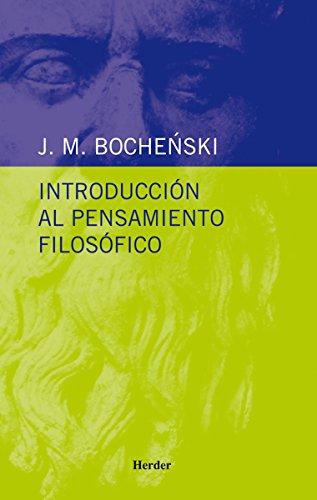 Introducción al pensamiento filosófico (Biblioteca Herder) por J. M. Bochenski