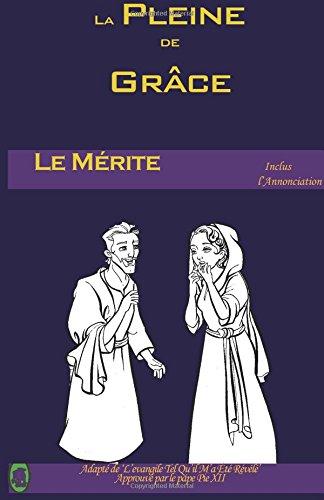 Le Mérite (La Pleine de Grâce, Band 2)