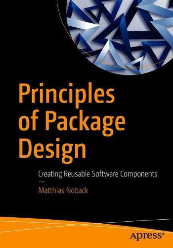 Preisvergleich Produktbild Principles of Package Design: Creating Reusable Software Components