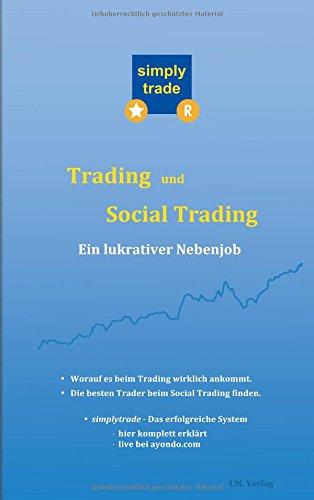 Trading und Social Trading: Ein lukrativer Nebenjob