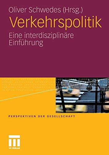 Verkehrspolitik: Eine interdisziplinäre Einführung (German Edition)