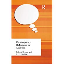 Contemporary Philosophy in Australia: Volume 17 (Muirhead Library of Philosophy)