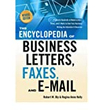 [The Encyclopedia of Business Letters, Faxes, and Emails] Features Hundreds of Model Letters, Faxes, and E-Mails to Give Your Business Writing the Attentio ] BY [Bly, Robert W]Paperback