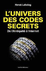 L'univers des codes secrets : De l'Antiquité à Internet