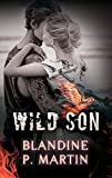 Wild Son (French Edition)