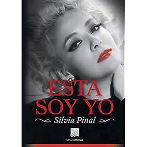 Esta soy yo: Silvia Pinal